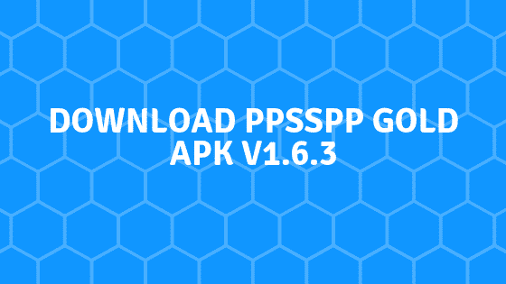 How to Download and Install PPSSPP Apk On Android?